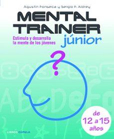 Followusmedia.es Mental Trainer Junior: Estimula Y Desarrolla Las Habilidades Ment Ales De Los Jovenes Image