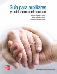 guía para auxiliares y cuidadores del anciano. / grado medio /grado superior. sanidad-9788448183813