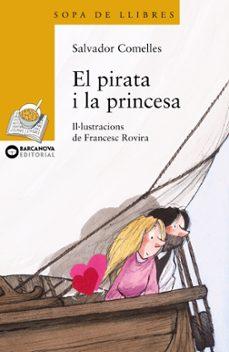 el pirata i la princesa-salvador comelles-9788448920913