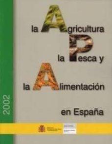 la agricultura, la pesca y la alimentacion en españa(2002)-9788449105913