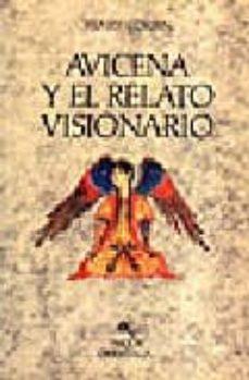 Javiercoterillo.es Avicena Y El Relato Visionario: Estudio Sobre El Ciclo De Los Rel Atos Avicenianos Image