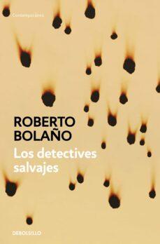 los detectives salvajes-roberto bolaño-9788466337113