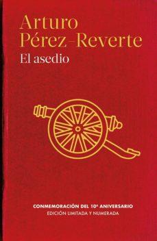 Libros de descargas de audio gratis. EL ASEDIO de ARTURO PEREZ REVERTE