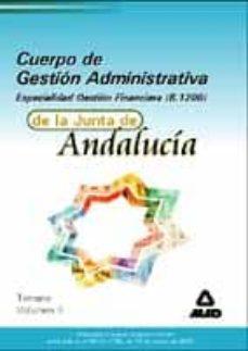 Permacultivo.es Cuerpo De Gestion Administrativa De La Junta De Andalucia. Gestio N Financiera B1200: Temario (Vol. Ii) Image