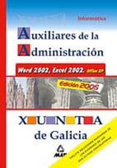 Premioinnovacionsanitaria.es Auxiliar Administrativo De La Xunta De Galicia: Informatica Image