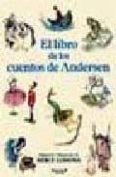 Geekmag.es El Libro De Los Cuentos De Andersen (La Princesa Del Guisante; La Sirenita; El Soldadito De Plomo) Image