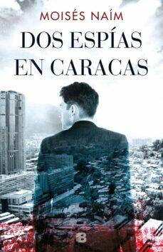 Audiolibros gratis para descargar a ipod DOS ESPIAS EN CARACAS (Spanish Edition)