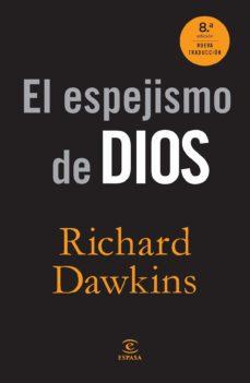 el espejismo de dios-richard dawkins-9788467008913