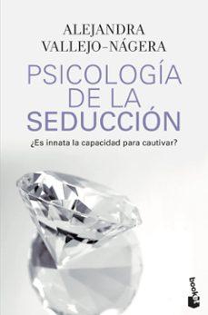 Descargar PSICOLOGIA DE LA SEDUCCION gratis pdf - leer online