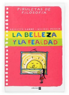 Padella.mx La Belleza Y La Fealdad (Piruletas De Filosofia) Image