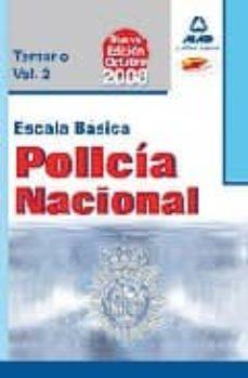 Viamistica.es Escala Basica De Policia Nacional: Temario (Vol. Ii) Image