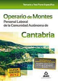 operario de montes. personal laboral de la comunidad autonoma de cantabria. temario y test parte especifica-9788467685213