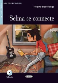 Audiolibro gratis descargas de ipod SELMA SE CONNECTE. LIVRE + CD