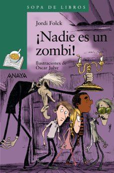 ¡nadie es un zombi!-jordi folck-9788469833513