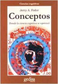 conceptos, donde la ciencia cognitiva se equivoco-jerry a. fodor-9788474327113