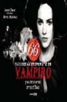 Descargar 66 MANERAS DE ENAMORAR A UN VAMPIRO Y A OTROS SERES IRRESISTIBLES gratis pdf - leer online