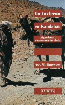 Valentifaineros20015.es Un Invierno En Kandahar: Afganistan. Cuadernos De Viaje Image