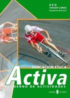 Viamistica.es Activa-7. Educacion Fisica. Tercer Curso. Cuaderno De Trabajo Image