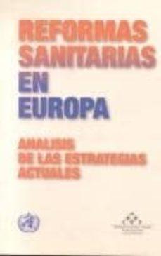 Descargas gratuitas para ebooks en formato pdf. REFORMA SANITARIA EN EUROPA: ANALISIS DE LAS ESTRATEGIAS ACTUALES in Spanish 9788476704813 iBook ePub CHM de RICHARD B. SALTMAN