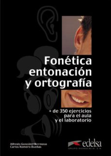 Ebook gratuito para descargar FONETICA, ENTONACION Y ORTOGRAFIA FB2 in Spanish