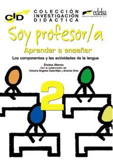 Libros gratis descarga gratuita pdf SOY PROFESOR/A: APRENDER A ENSEÑAR 2