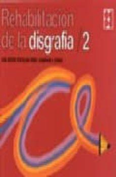 rehabilitacion de la disgrafia 2-jose antonio portellano perez-9788478690213