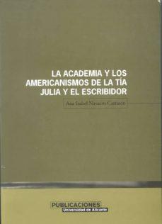Iguanabus.es La Academia Y Los Americanismos De La Tia Julia Y El Escribidor Image