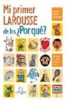 Relaismarechiaro.it Mi Primer Larousse De Los ¿Por Que? Image
