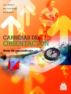 carreras de orientacion: guia de aprendizaje-carol mcneill-9788480198813