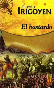 el bastardo-alberto irigoyen artetxe-9788481362213