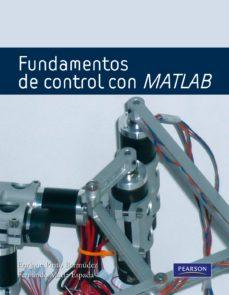fundamentos de control con matlab-enrique pino bermudez-9788483226513