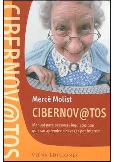 Descargar CIBERNOV@TOS: MAUAL PARA PERSONAS INQUIETAS QUE QUIERAN APRENDER A NAVEGAR POR INTERNET gratis pdf - leer online