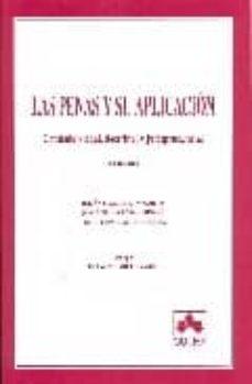 Carreracentenariometro.es Las Penas Y Su Aplicacion: Contenido Legal, Doctrinal Y Jurisprud Encial (4ª Ed.) Image
