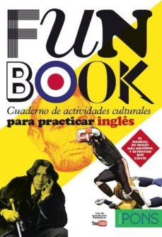 funbook: cuaderno de actividades culturales para practicar ingles (intermedio-avanzado)-9788484432913