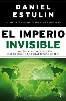 el imperio invisible (ebook)-daniel estulin-9788484531913