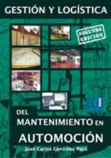 Carreracentenariometro.es Gestion Y Logistica Del Mantenimiento En Automocion (2ª Ed.) Image