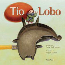 tio lobo-jose ballesteros-9788484649113