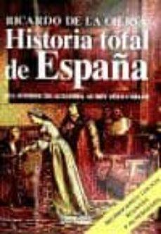 Inmaswan.es Historia Total De España: Del Hombre De Altamira Al Rey Juan Carl Os (14ª Ed Revisada Y Actualizada) Image