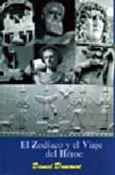 el viaje del heroe por el zodiaco-daniel dancourt-9788489836013
