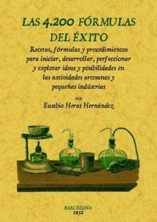 Descargar libros de google completos gratis LAS 4200 FORMULAS DEL EXITO (ED. FACSIMIL) in Spanish 9788490012413 de EUSEBIO HERAS HERNANDEZ ePub MOBI
