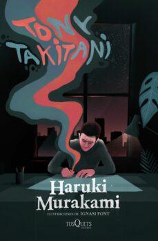 Descarga gratuita de documentos del libro. TONY TAKITANI de HARUKI MURAKAMI  (Literatura española)