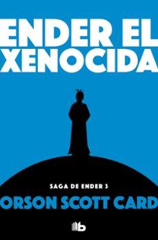Libros gratis para descargar en ipad ENDER EL XENOCIDA (SAGA DE ENDER 13 / ENDER 5) ePub iBook FB2 (Spanish Edition) 9788490707913