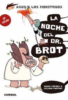 Inmaswan.es Agus Y Los Monstruos 10 : La Noche Del Dr. Brot Image
