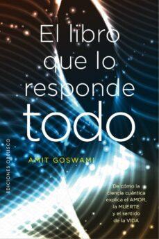 el libro que lo responde todo (ebook)-amit goswami-9788491113713