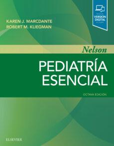 Descargar revistas y libros gratuitos. NELSON. PEDIATRÍA ESENCIAL (8ª ED.) de MARCDANTE & KLIEGMAN 9788491134213 in Spanish RTF