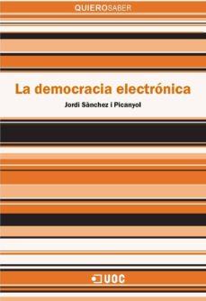 la democracia electrónica (ebook)-jordi sánchez i picanyol-9788491160113