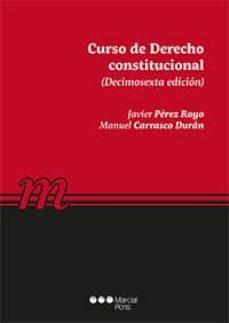 Descargar CURSO DE DERECHO CONSTITUCIONAL gratis pdf - leer online
