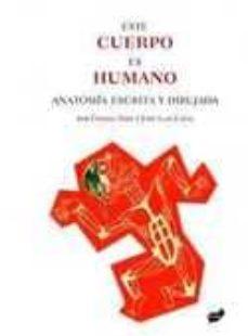 Elmonolitodigital.es Este Cuerpo Es Humano Image