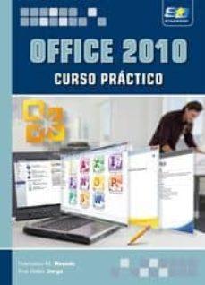 Descargar OFFICE 2010: CURSO PRACTICO gratis pdf - leer online