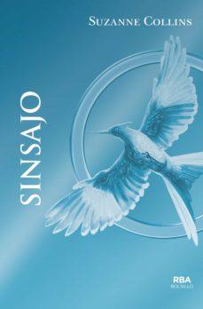 Pda descargar gratis ebook SINSAJO de SUZANNE COLLINS 9788492966813